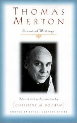 Thomas Merton: Essential Writings - Modern spiritual masters series (Paperback)