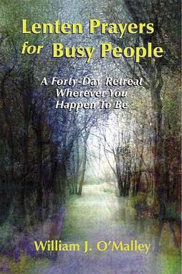 Lenten Prayers for Busy People (Paperback)