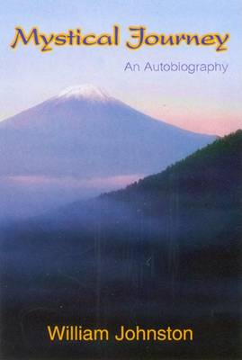 Mystical Journey: An Autobiography (Paperback)