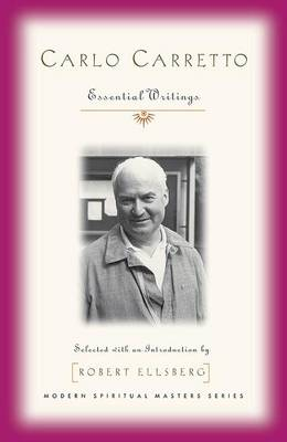 Carlo Carretto: Essential Writings (Paperback)