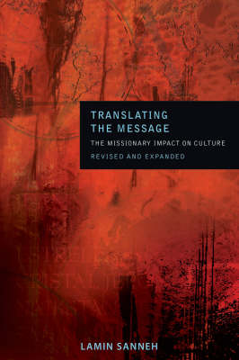 Translating the Message: The Missionary Impact on Culture (Paperback)