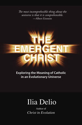 The Emergent Christ (Paperback)