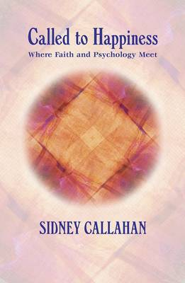 Called to Happiness: Where Faith and Psychology Meet (Paperback)