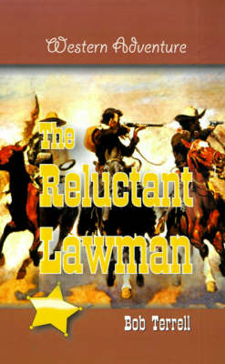 The Reluctant Lawman (Paperback)
