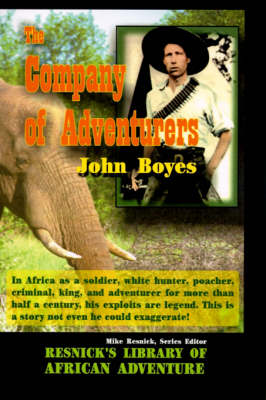 The Company of Adventurers - Resnick Library of African Adventure 04 (Paperback)