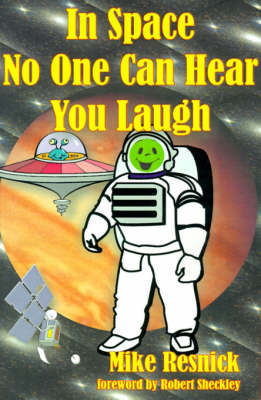 In Space No One Can Hear You Laugh (Paperback)