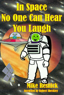 In Space No One Can Hear You Laugh (Hardback)