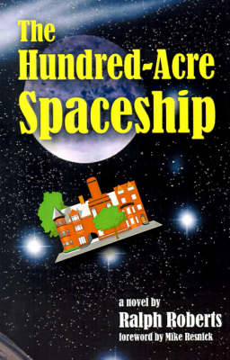 The Hundred-acre Spaceship (Paperback)