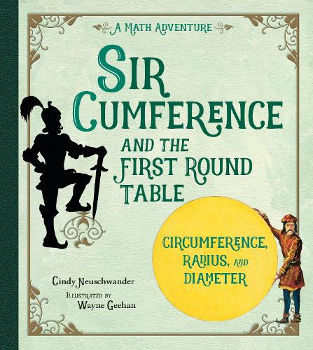 Sir Cumference And The First Round Table (Paperback)