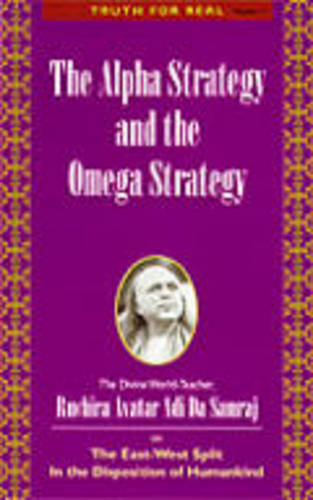 Alpha Strategy and Omega Strategy: Truth for Real Series, Number 11 - Truth for Real Series No. 11 (Paperback)