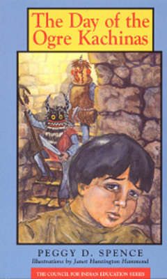 The Day of the Ogre Kachinas (Paperback)
