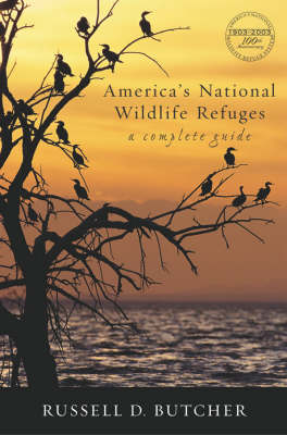 America's National Wildlife Refuges: A Complete Guide (Paperback)