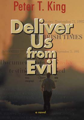 Deliver Us from Evil: A Novel (Hardback)