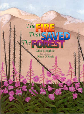 The Fire That Saved the Forest (Paperback)
