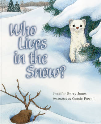 Who Lives in the Snow? (Paperback)