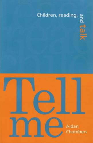 Tell Me: Children, Reading, and Talk (Paperback)