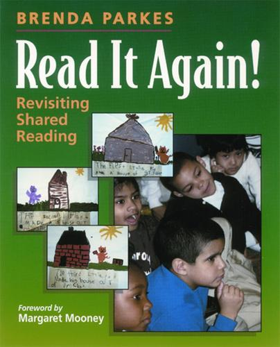 Read It Again!: Revisiting Shared Reading (Paperback)