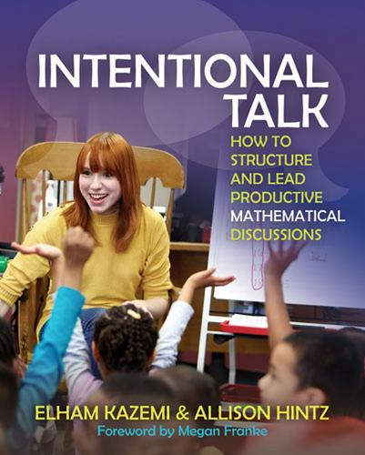 Intentional Talk: How To Structure and Lead Productive Mathematical Discussions (Paperback)