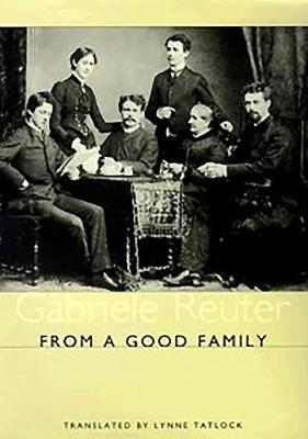 From A Good Family - Studies in German Literature, Linguistics, and Culture (Hardback)