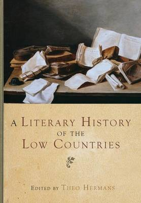 A Literary History of the Low Countries (Hardback)