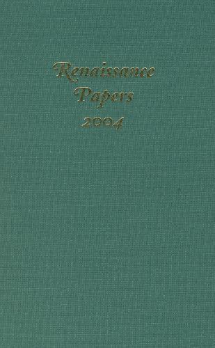 Renaissance Papers 2004 - Renaissance Papers (Hardback)