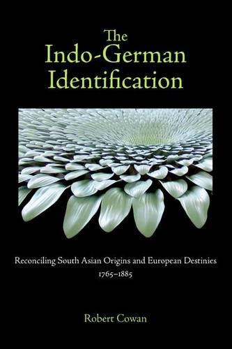 The Indo-German Identification: Reconciling South Asian Origins and European Destinies, 1765-1885 - Studies in German Literature, Linguistics, and Culture v. 86 (Hardback)