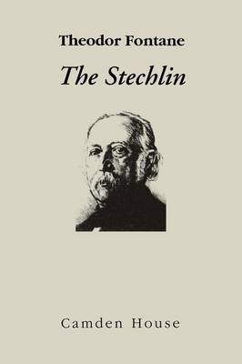 The Stechlin - Studies in German Literature, Linguistics, and Culture (Paperback)