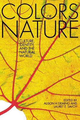 The Colors of Nature: Culture, Identity, and the Natural World (Paperback)