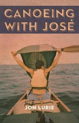 Canoeing with Jose (Paperback)