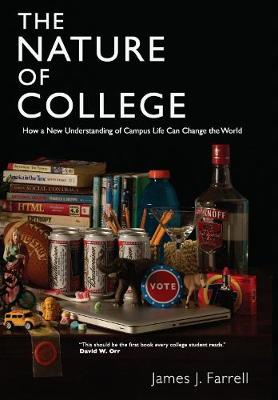 The Nature of College (Paperback)