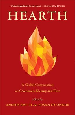 Hearth: A Global Conversation on Identity, Community, and Place (Paperback)