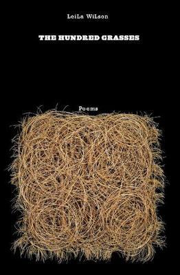 The Hundred Grasses: Poems (Paperback)