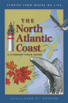 The North Atlantic Coast: A Literary Field Guide (Paperback)
