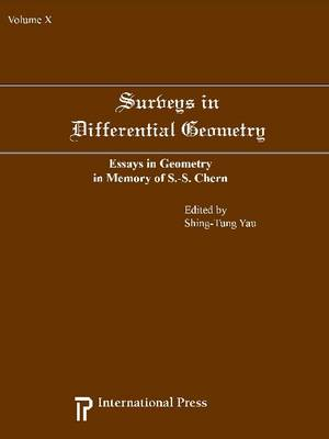 Surveys in Differential Geometry v. 10: Essays in Geometry in Memory of S.S. Chern (Hardback)