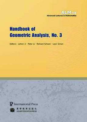 Handbook of Geometric Analysis, No. 3 - Advanced Lectures in Mathematics (Paperback)