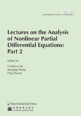Lectures on the Analysis of Nonlinear Partial Differential Equations: Part 2 (Paperback)