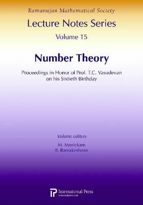 Number Theory: Proceedings in Honor of Prof. T.C. Vasudevan on his Sixtieth Birthday (Paperback)