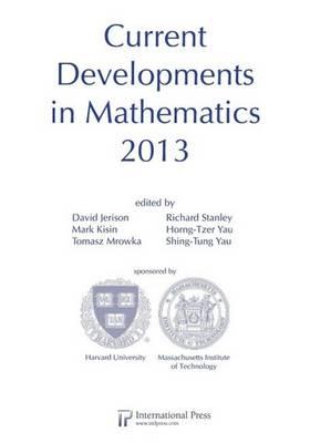 Current Developments in Mathematics 2013 - Current Developments in Mathematics (Paperback)