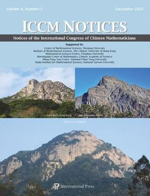Notices of the International Congress of Chinese Mathematicians, Volume 4, Number 2 (December 2016) (Paperback)