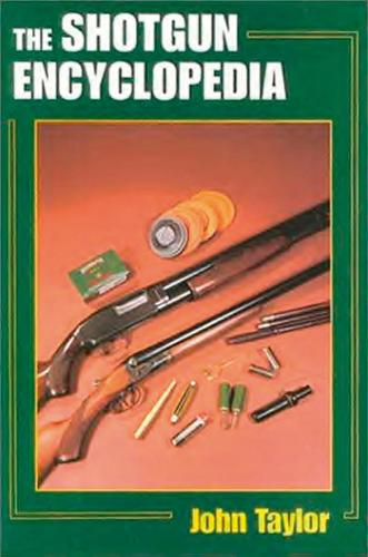 The Shotgun Encyclopedia (Hardback)