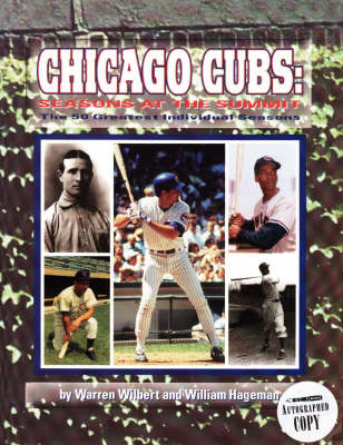 The Chicago Cubs: Seasons at the Summit (Paperback)