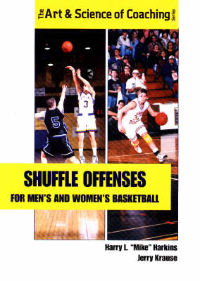 Shuffle Offenses for Men's and Women's Basketball - Art & Science of Coaching S. (Paperback)