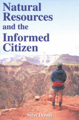 Natural Resources and the Informed Citizen (Paperback)