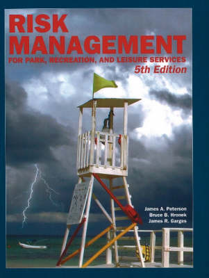 A Risk Management for Park, Recreation, and Leisure Services (Paperback)