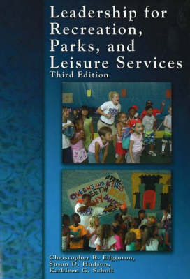 Leadership for Recreation, Parks and Leisure Services (Paperback)
