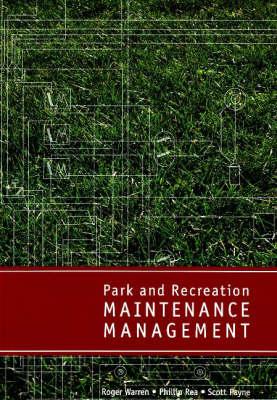 Park and Recreation Maintenance Management (Paperback)