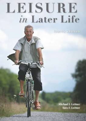 Leisure in Later Life: 4th Edition (Paperback)