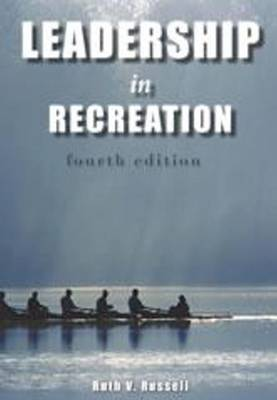 Leadership in Recreation: 4th Edition (Paperback)