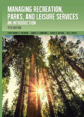 Managing Recreation, Parks & Leisure Services: An Introduction (Paperback)