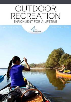 Outdoor Recreation: Enrichment for a Lifetime (Paperback)